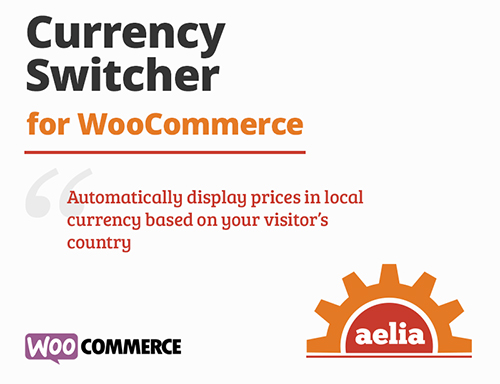 افزونه Aelia Currency Switcher تبدیل ارز ووکامرس نسخه 4.7.3.190416