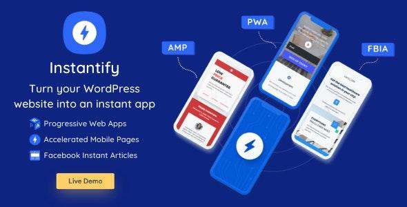 افزونه ساخت اپلیکیشن پیشرونده Instantify وردپرس نسخه 5.6